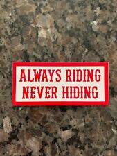 Hells Angels - RSIDE - Always Riding Never Hiding Stickers (Pack of 2)