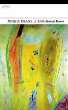 A Little Book of Hours,John F. Deane,New Book mon0000096351