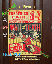 Wall of Death USA Frederick Fair Repro Ali Sign 14cm x 19cm  Fairground Showman