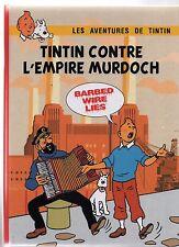 TINTIN PASTICHE Tintin contre l'empire Murdoch.  Cartonné 48 pages noir et blanc