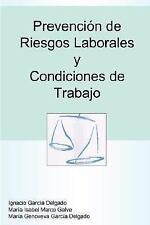 Prevención de Riesgos Laborales y Condiciones de Trabajo by María Genoveva...