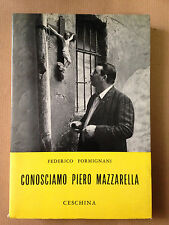 CONOSCIAMO PIERO MAZZARELLA - Federico Formignani - CESCHINA 1970