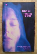 Nancy Lee, Ragazze morte, Ed. Lain, 2004