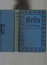CAMPANOLOGY COLL-BELLS AN ANTHOLOGY-MARY TABER-1ST ED 1912-HB-ILLUS VG+ SCARCE