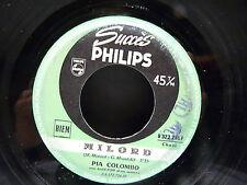 PIA COLOMBO Milord ( PIAF ) / C'est pour toi B372716F JUKE BOX