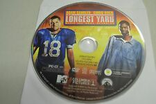 The Longest Yard (DVD, 2005, Widescreen Version)Disc only Free Shipping 4-268