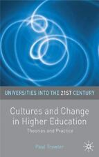Universities into the 21st Century: Cultures and Change in Higher Education :...