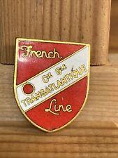 Insigne Broche French Line Compagnie Générale Transatlantique Signé Decat Paris