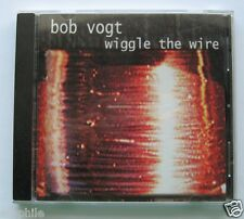 Bob Vogt - Wiggle The Wire, 2002 Music CD