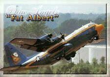 "Blue Angels "" Fat Albert ""  Lockheed Airplane  --- Transportation Plane Postcard"