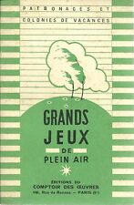 GRANDS JEUX DE PLEIN AIR - PATRONAGES ET COLONIES DE VACANCES - 1950