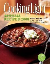 Cooking Light Annual Recipes 2008: EVERY RECIPE...A Year's Worth of-ExLibrary