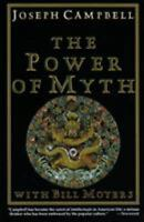 The Power of Myth by Bill Moyers and Joseph Campbell (1988, Paperback)