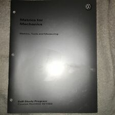 VW Manual 821003 Volkswagen --METRICS For MECHANICS-- Service Training Manual