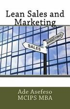 Lean: Lean Sales and Marketing by Ade Asefeso MCIPS MBA (2014, Paperback)