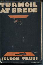 Turmoil at Brede by Seldon Truss - 1931-Mystery League First Edition/DJ