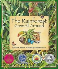 The Rainforest Grew All Around by Connie McLennan 9780977742387