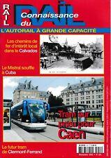 CONNAISSANCE DU RAIL - n° 251 - Novembre 2002 - (chemin de fer, train)