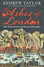 The Ashes of London by Andrew Taylor (2017, Hardcover)
