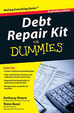 Debt Repair Kit for Dummies Australian Edition, with CD by Anthony Moore, Stephe