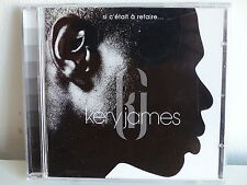 CD ALBUM KERI JAMES Si c'était a refaire 0927 40973 2