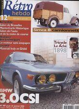 (151) Rétro Hebdo N° 47 BMW 3.0CSI Simca 8 camionnette Tricycle Le Aché 1898
