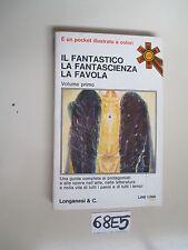 IL FANTASTICO LA FANTASCIENZA LA FAVOLA (68 E 5)