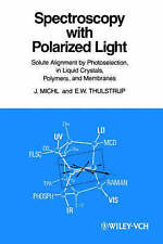 Spectroscopy with Polarized Light. Solute Alignment by Photoselection, Liquid Cr