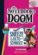 The Notebook of Doom: Sneeze of the Octo-Schnozz (Scholastic 2016 NEW Paperback)