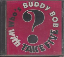 "TAKE FIVE  ""Who's Buddy Bob?""  NEW SEALED POLISH POLKA CD   LAST ONE LEFT !!!"