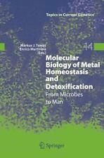 Topics in Current Genetics: Molecular Biology of Metal Homeostasis and...