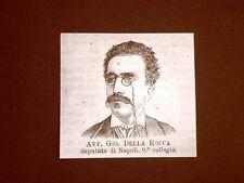 Deputato nel 1877 Onorevole Avvocato Giovanni della Rocca di Napoli