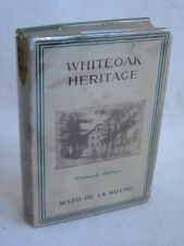 Mazo De La Roche WHITEOAK HERITAGE Little, Brown and Company c. 1945 HC/DJ