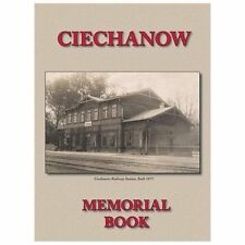 Memorial (Yizkor) Book for the Jewish Community of Ciechanow - Translation of