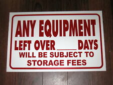 General Business Sign: Equipment Storage Fees