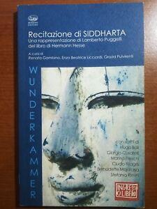 Recitazione di Siddharta - AA.VV. - Bonanno - 2010 - M
