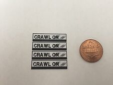 1/10 scale Crawl On bumper Stickers for your r/c car or truck
