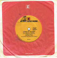 "JETHRO TULL - LIVING IN  THE PAST - 7"" 45 VINYL RECORD - 1972"