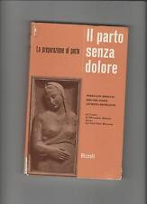 Miraglia Orlandini Micheletti IL PARTO SENZA DOLORE