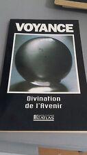 Voyance, divination de l'avenir - Collectif - Atlas