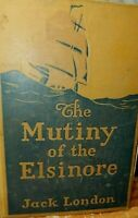 The Mutiny of The Elsinore by Jack London copyright is 1914 Grosset & Dunlap