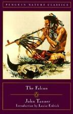The Falcon (Classic, Nature, Penguin) John Tanner Paperback