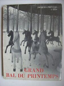 Prévert grand bal printemps 1951 photographie photography littérature française