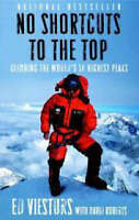 No Shortcuts to the Top: Climbing the World's 14 Highest Peaks by Ed Viesturs