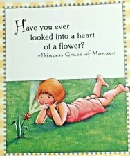 Mary Engelbreit Handmade Magnet-Have You Ever Looked Into a Heart Of A Flower