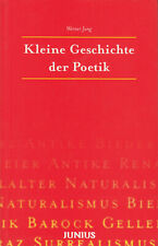 Kleine Geschichte der Poetik von Werner Jung Verlag Junius 1997