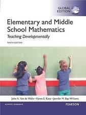 Elementary and Middle School Mathematics: Teaching Developmentally, Global Editi