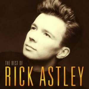 RICK ASTLEY The Best Of CD BRAND NEW Greatest Hits Never Gonna Give You Up