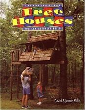 Tree Houses You Can Actually Build/Weekend Project Book by David & Jeanie Stiles