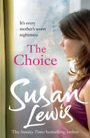 The choice by Susan Lewis (Paperback) Highly Rated eBay Seller, Great Prices